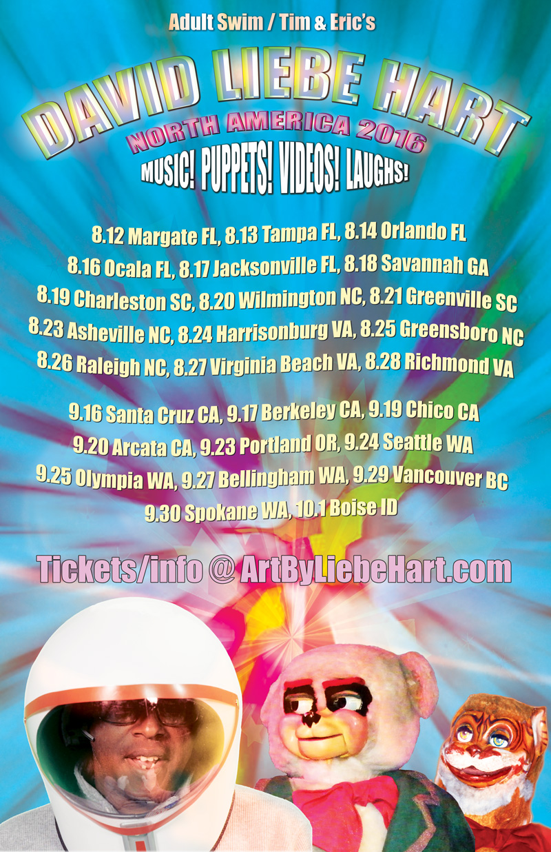David Liebe Hart's 2016 Southeast & Northwest American Tour poster
