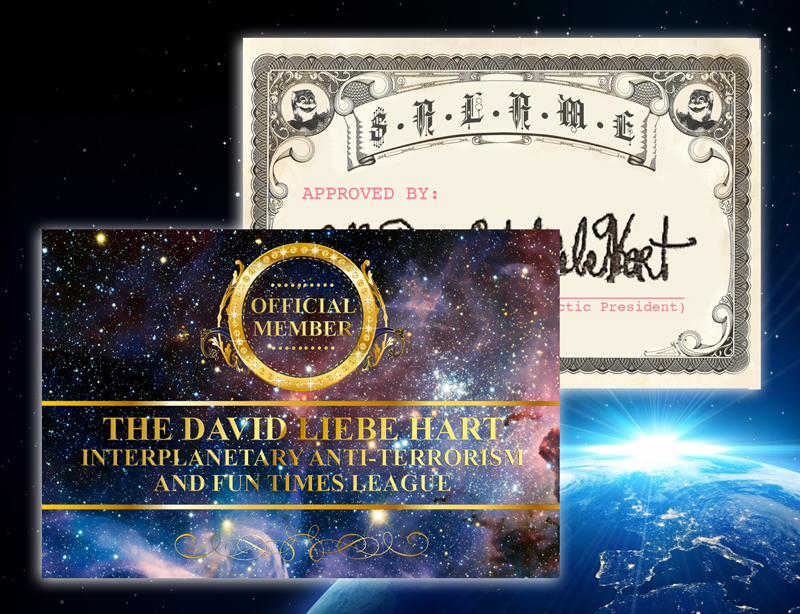 The David Liebe Hart Interplanetary Anti-Terrorsim & Fun Times League membership card